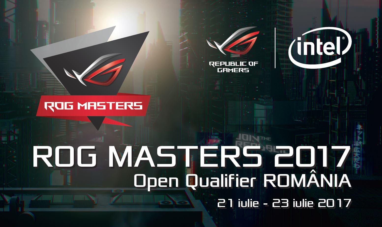 ROG Masters Open Qualifier România 2017