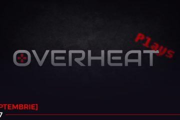 overheat plays