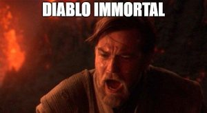 Diablo Chosen One Meme